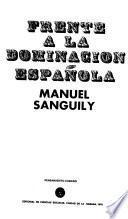 Frente a la dominación española