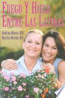 Fuego y hielo entre las latinas