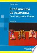 Fundamentos de anatomía con orientación clínica