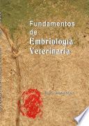 Fundamentos de embriologia veterinaria