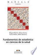Fundamentos de estadística en ciencias de la salud