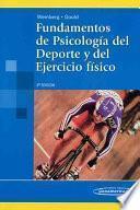 Fundamentos De Psicologia Del Deporte Y Del Ejercicio Fisico / Fundamentals of Sport Psychology and Physical Exercise