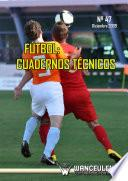 Fútbol:Cuaderno Técnico nº 47