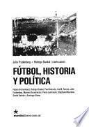Fútbol, historia y política