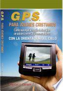 G.P.S. Para Jovenes Cristianos