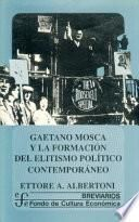 Gaetano Mosca y la formación del elitismo político contemporáneo