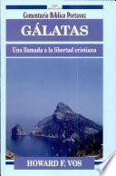 Galatas: una llamada a la libertad cristiana