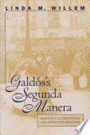 Galdós's Segunda Manera