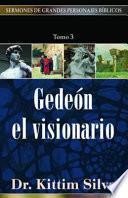 Gedeon: El Visionario