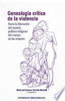 Genealogía crítica de la violencia