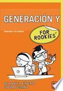 Generación Y For Rookies