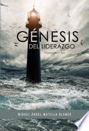 Génesis del Liderazgo