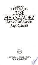 Genio y figura de José Hernández