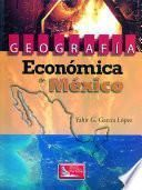 Geografía Económica de México