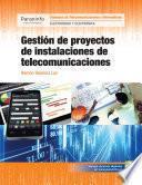Gestión de proyectos de instalaciones de telecomunicaciones