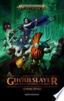 Ghoulslayer