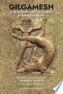 Gilgamesh o la angustia por la muerte