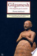 Gilgamesh, o, La angustia por la muerte