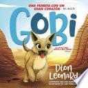 Gobi: Una perrita con un gran corazón - Bilingüe