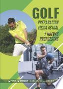 Golf Preparación física actual y nuevas propuestas