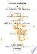 Gonzalo de Córdoba ó la conquista de Granada