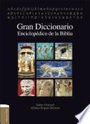 Gran Diccionario enciclopédico de la Biblia