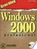 Gran libro Windows 2000 Profesional