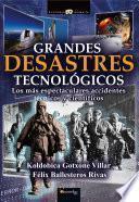 Grandes desastres tecnológicos