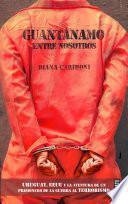 Guantánamo entre nosotros