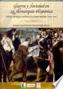 Guerra y sociedad en la monarquía hispánica