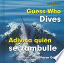 Guess Who Dives/ Adivina Quien Se Zambulle
