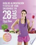 Guía de alimentación y estilo de vida saludable en 28 días