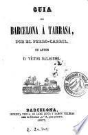 Guia de Barcelona á Tarrasa, por el ferro-carril