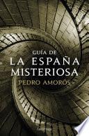 Guía de la España misteriosa