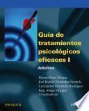 Guía de tratamientos psicológicos eficaces I