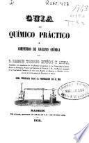 Guia del químico práctico ó compendio de análisis química