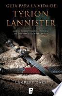 Guía para la vida de Tyrion Lannister