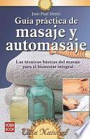 Guía práctica de masaje y automasaje