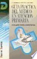 Guía práctica del médico en atención primaria. Legislación y normas administrativas