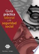 Guía práctica laboral y de seguridad social 2019
