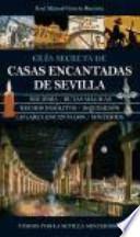 Guía secreta de casas encantadas de Sevilla