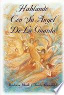Hablando con Su Angel de la Guarda