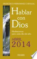 Hablar con Dios - Abril 2014