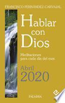 Hablar con Dios - Abril 2020