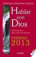 Hablar con Dios - Febrero 2013