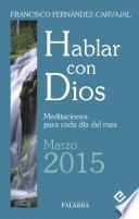 Hablar con Dios - Marzo 2015