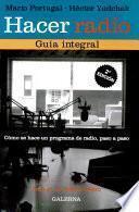 Hacer radio, Guia integral