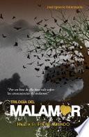 Hacia el fin del mundo (Trilogía del Malamor 1)