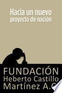 Hacia un nuevo proyecto de nación
