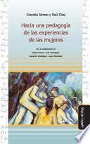 Hacia una pedagogía de las experiencias de las mujeres